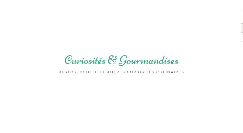 Curiosités et gourmandise